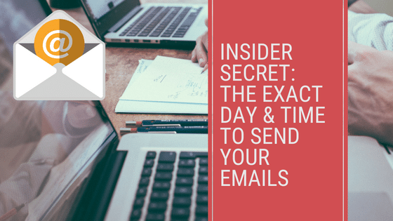 Inside Secret- Exact Day and Time to Send Your Emails